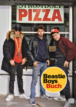Beastie Boys Buch von Diamond,  Michael, Gockel,  Bernd, Gross,  Torsten, Haefs,  Julian, Hahn,  Kristof, Hofstetter,  Urban, Horovitz,  Adam, Kleiner,  Stephan
