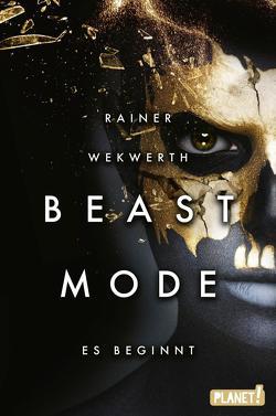Beastmode 1: Es beginnt von Wekwerth,  Rainer