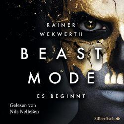 Beastmode 1: Es beginnt von Nelleßen,  Nils, Wekwerth,  Rainer