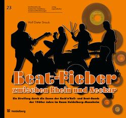 Beat-Fieber zwischen Rhein und Neckar von Dr. Blum,  Peter, Straub,  Wolf Dieter