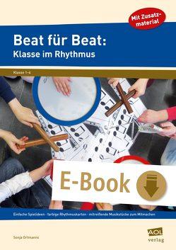 Beat für Beat: Klasse im Rhythmus von Ortmanns,  Sonja