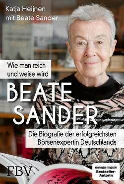 Beate Sander … und dann gib alles! von Heijnen,  Katja, Sander,  Beate