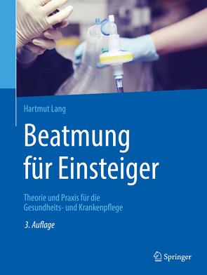 Beatmung für Einsteiger von Lang,  Hartmut