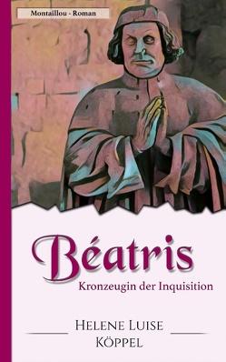 Béatris von Köppel,  Helene Luise