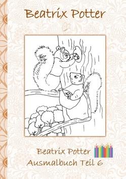 Beatrix Potter Ausmalbuch Teil 6 ( Peter Hase ) von Potter,  Beatrix, Potter,  Elizabeth M.