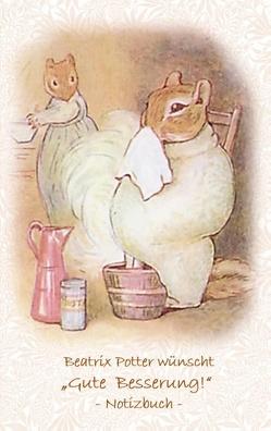 """Beatrix Potter wünscht """"Gute Besserung!"""" Notizbuch ( Peter Hase ) von Potter,  Beatrix, Potter,  Elizabeth M."""
