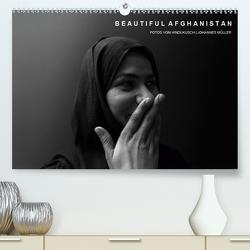 Beautiful Afghanistan Fotos vom Hindukusch (Premium, hochwertiger DIN A2 Wandkalender 2020, Kunstdruck in Hochglanz) von Mueller,  Johannes