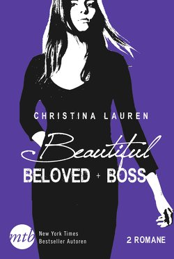 Beautiful Beloved / Beautiful Boss von Lauren,  Christina