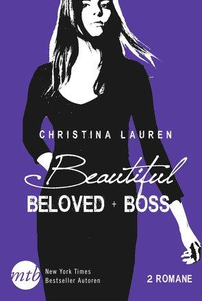 Beautiful Beloved / Beautiful Boss von Lauren,  Christina