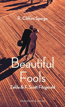 Beautiful Fools von Feilhauer,  Heddi, Spargo,  R. Clifton