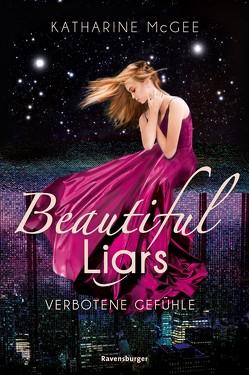 Beautiful Liars, Band 1: Verbotene Gefühle von Jaekel,  Franziska, McGee,  Katharine