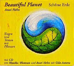 Beautiful Planet – Schöne Erde von Antara,  Gila, Helm,  Amei, Helm,  Günther, Wunram,  Monika