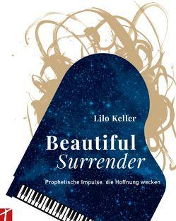 Beautiful Surrender von Keller,  Lilo