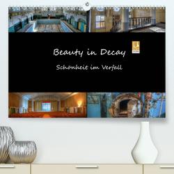 Beauty in Decay – Schönheit im Verfall (Premium, hochwertiger DIN A2 Wandkalender 2021, Kunstdruck in Hochglanz) von el.kra-photographie