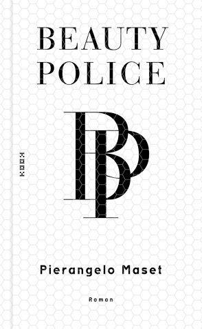 Beauty Police von Maset,  Pierangelo, Töpfer,  Andreas