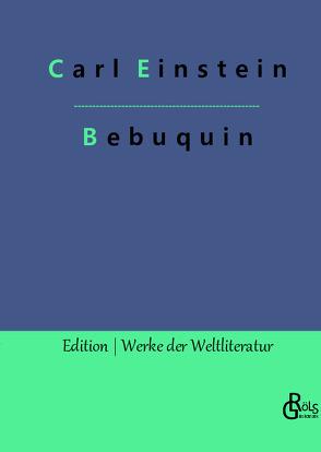 Bebuquin von Einstein,  Carl