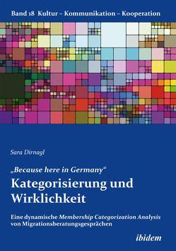 """""""Because here in Germany"""". Kategorisierung und Wirklichkeit von Berkenbusch, Gabriele, Dirnagl, Sara, Helmolt, Katharina von"""