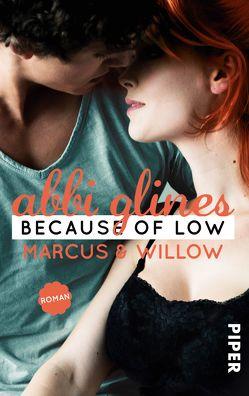 Because of Low – Marcus und Willow von Glines,  Abbi, Kubis,  Lene