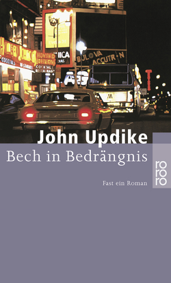 Bech in Bedrängnis von Frielinghaus,  Helmut, Updike,  John