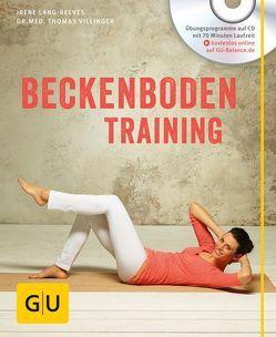 Beckenboden-Training (mit CD) von Lang-Reeves,  Irene, Villinger,  Thomas