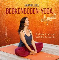 Beckenboden-Yoga entspannt von Lucke,  Sarah