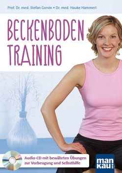 Beckenbodentraining. Audio-CD von Corvin,  Prof. Dr. med. Stefan, Hammerl,  Dr. med. Hauke