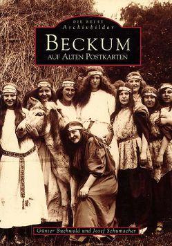 Beckum auf alten Postkarten von Buchwald,  Günter