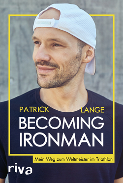 Becoming Ironman von Lange,  Patrick
