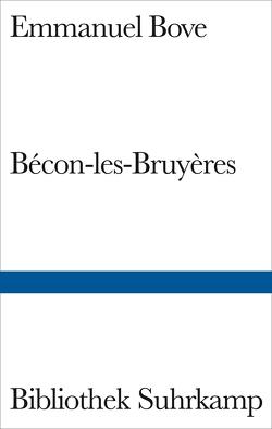Bécon-les-Bruyères von Bove,  Emmanuel, Handke,  Peter, Utrillo,  M.