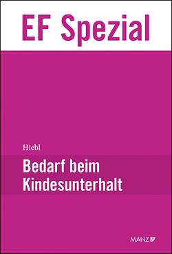 Bedarf beim Kindesunterhalt von Hiebl,  Benedikt R. K.