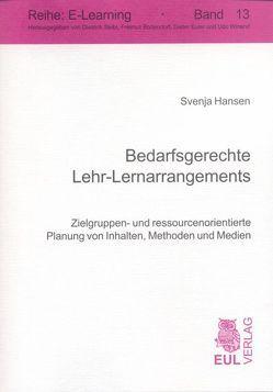 Bedarfsgerechte Lehr-Lernarrangements von Hansen,  Svenja