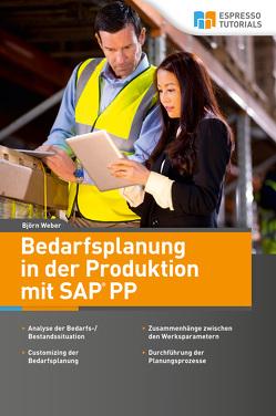 Bedarfsplanung in der Produktion mit SAP PP