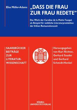 """""""… bedenke, daß die Frau zur Frau redete"""" von Müller-Adams,  Elisa"""