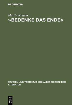 »Bedenke das Ende« von Knauer,  Martin