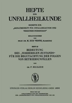 """Bedeutung des """"Vorherigen Zustands"""" für die Begutachtung der Folgen von Betriebsunfällen von Reckzeh,  P."""