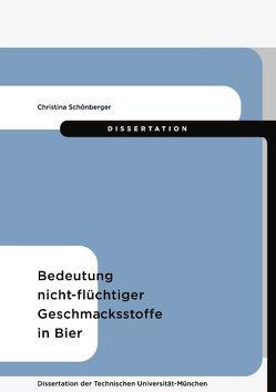 Bedeutung nicht-flüchtiger Geschmacksstoffe in Bier von Schönberger,  Christina