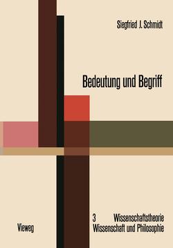 Bedeutung und Begriff von Schmidt,  Siegfried J.
