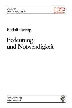 Bedeutung und Notwendigkeit von Bader,  Wilhelm, Carnap,  Rudolf