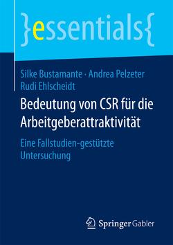Bedeutung von CSR für die Arbeitgeberattraktivität von Bustamante,  Silke, Ehlscheidt,  Rudi, Pelzeter,  Andrea
