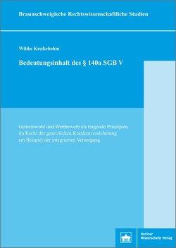 Bedeutungsinhalt des §140a SGB V von Kreikebohm,  Wibke
