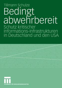 Bedingt abwehrbereit von Schulze,  Tillmann