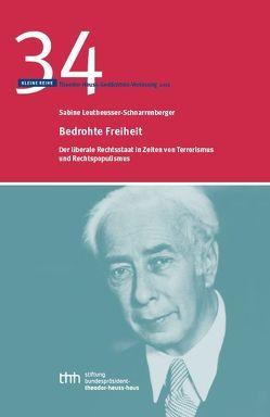 Bedrohte Freiheit von Leutheusser-Schnarrenberger,  Sabine