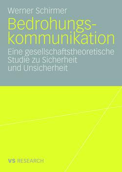 Bedrohungskommunikation von Schirmer,  Werner