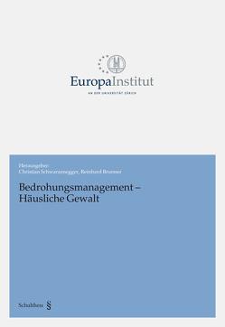 Bedrohungsmanagement – Häusliche Gewalt von Brunner,  Reinhard, Schwarzenegger,  Christian