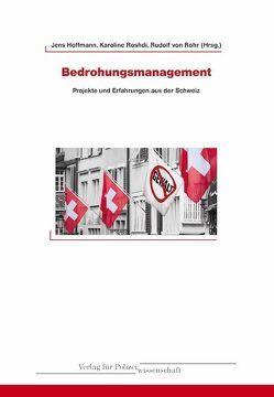 Bedrohungsmanagement von Hoffmann,  Jens, Rohr,  Hans Rudolf, Roshdi,  Karoline