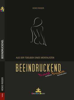BEEINDRUCKEND. von Books,  GreatLife., Heiko,  Rieger
