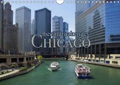 beeindruckendes Chicago (Wandkalender 2019 DIN A4 quer) von Kröger,  Martina