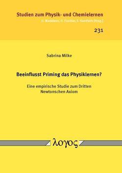 Beeinflusst Priming das Physiklernen? von Milke,  Sabrina