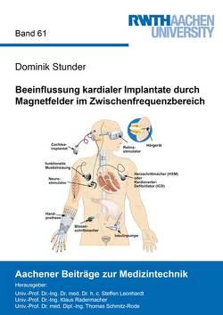 Beeinflussung kardialer Implantate durch Magnetfelder im Zwischenfrequenzbereich von Stunder,  Dominik