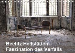 Beelitz Heilstätten-Faszination des Verfalls (Tischkalender 2019 DIN A5 quer) von Krakowski,  Conny